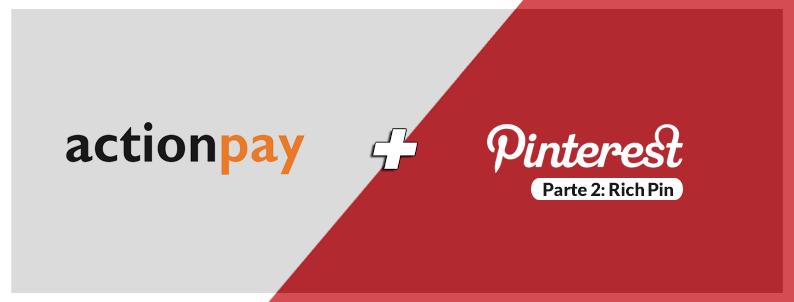 Pinterest: aumente a conversão de suas campanhas com Pins Avançados