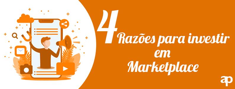 4 razões para investir em um Marketplace